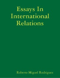 Cover Essays In International Relations