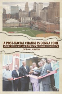 Cover A Post-Racial Change Is Gonna Come