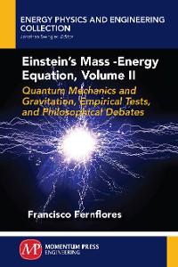 Cover Einstein's Mass-Energy Equation, Volume II