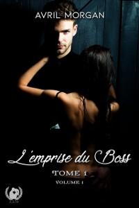 Cover L'emprise du Boss - Tome 1