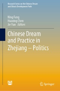 Cover Chinese Dream and Practice in Zhejiang – Politics