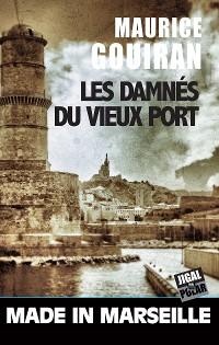 Cover Les damnés du vieux port