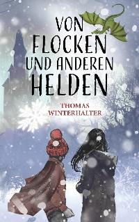 Cover Von Flocken und anderen Helden