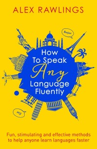 Cover How to Speak Any Language Fluently