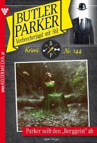 Cover Butler Parker 144 - Kriminalroman