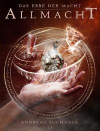 Cover Das Erbe der Macht - Band 12: Allmacht