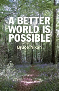 Cover A Better World is Possible