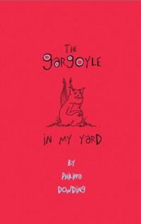 Cover Gargoyle in My Yard