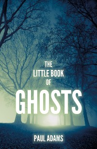 Cover The Little Book of Ghosts