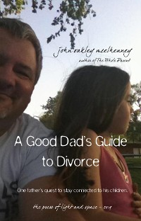 Cover A Good Dad's Guide to Divorce