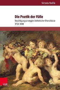 Cover Die Poetik der Fülle