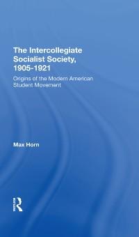 Cover Intercollegiate Socialist Society, 1905-1921