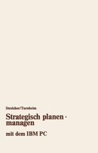 Cover Strategisch planen * managen mit dem IBM PC