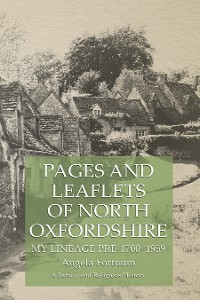 Cover Pages and Leaflets of North Oxfordshire