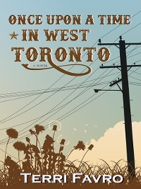 Cover Once Upon a Time in West Toronto