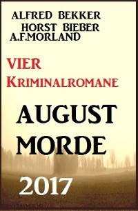 Cover Vier Kriminalromane: August-Morde 2017