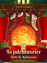 Cover To julehistorier