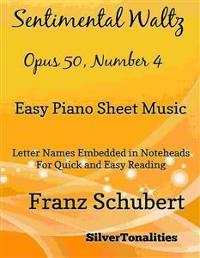 Cover Sentimental Watlz Opus 50 Number 4 Easy Piano