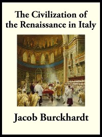 Cover Civilization of the Renaissance in Italy