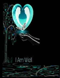 Cover I Am Well