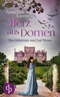 Cover Herz aus Dornen (Historisch, Liebesroman, Spannung)