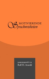 Cover Motivierende Spruchweisheiten