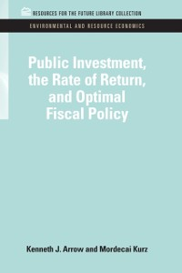 Cover Public Investment, the Rate of Return, and Optimal Fiscal Policy