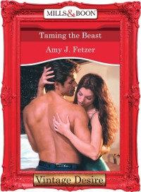 Cover Taming The Beast (Mills & Boon Desire)