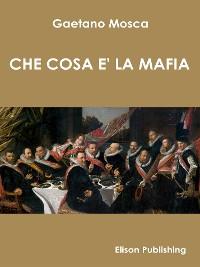 Cover Che cosa è la mafia