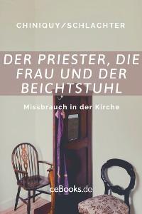 Cover Der Priester, die Frau und der Beichtstuhl