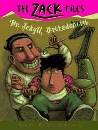 Cover Zack Files 05: Dr. Jekyll, Orthodontist