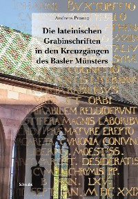 Cover Die lateinischen Grabinschriften in den Kreuzgängen des Basler Münsters