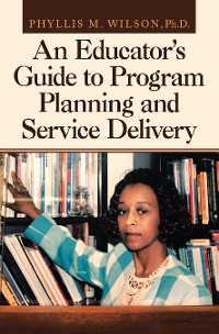 Cover An Educator's Guide to Program Planning and Service Delivery