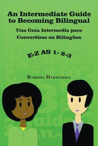 Cover An Intermediate Guide to Becoming Bilingual