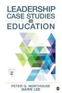 Cover Leadership Case Studies in Education