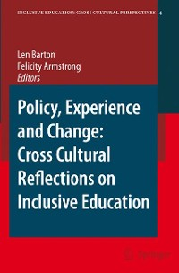 Cover Policy, Experience and Change: Cross-Cultural Reflections on Inclusive Education