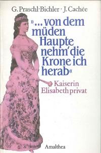 """Cover """"...von dem müden Haupte nehm' die Krone ich herab"""""""
