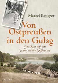 Cover Von Ostpreußen in den Gulag