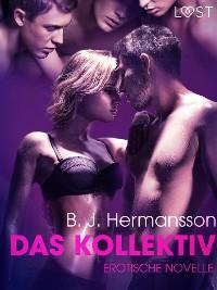 Cover Das Kollektiv: Erotische Novelle