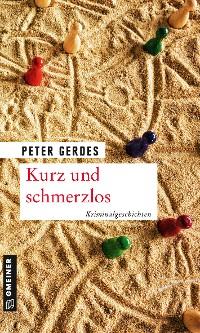 Cover Kurz und schmerzlos