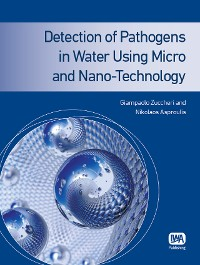 Cover Detection of Pathogens in Water Using Micro and Nano-Technology