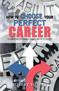 Cover How to Choose Your Perfect Career