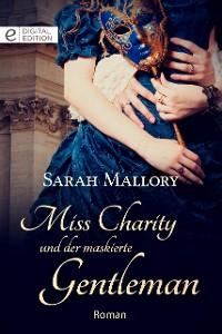 Cover Miss Charity und der maskierte Gentleman