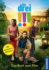 Cover Die drei !!!, Das Buch zum Film (drei Ausrufezeichen)