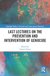 Cover Last Lectures on the Prevention and Intervention of Genocide