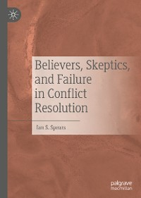 Cover Believers, Skeptics, and Failure in Conflict Resolution