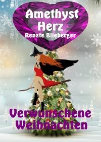 Cover Amethystherz  -  Verwunschene  Weihnachten