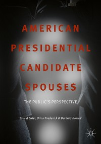 Cover American Presidential Candidate Spouses
