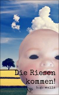 Cover H.G. Wells: Die Riesen kommen!