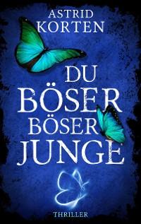 Cover DU BÖSER BÖSER JUNGE